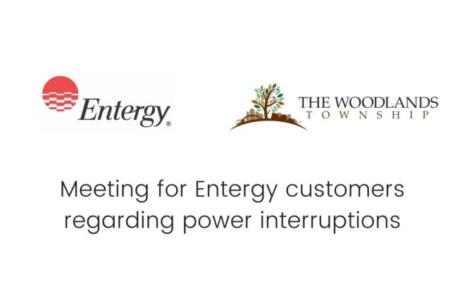 Township Schedules Meeting For Entergy Customers Regarding Power Interruptions Hello Woodlands
