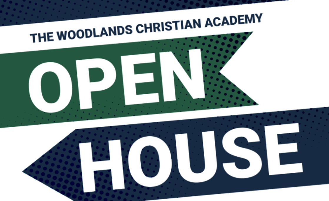 Open House The Woodlands Christian Academy April 2020
