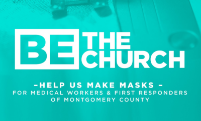 Be The Church Masks for Missions The Woodlands United Methodist Church copy